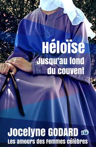Livre numérique Héloïse, jusqu'au fond du couvent