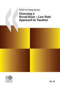 Electronic book Choosing a Broad Base - Low Rate Approach to Taxation