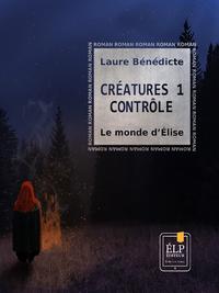Livre numérique Créatures 1 - Contrôle : Le monde d'Élise