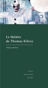 Livre numérique Le théâtre de Thomas Kilroy