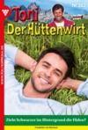 Livre numérique Toni der Hüttenwirt 302 – Heimatroman