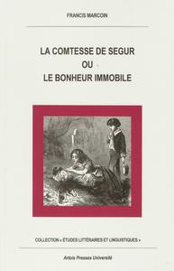 Livre numérique La Comtesse de Ségur ou le bonheur immobile