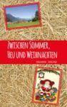 Livre numérique Zwischen Sommer, Heu und Weihnachten