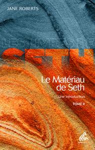 Livre numérique Le Matériau de Seth, Tome II