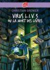 Livre numérique Virus L.I.V. 3 ou La mort des livres