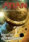 Livre numérique Atlan - Das absolute Abenteuer 9: Herr in den Kuppeln