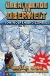 Livre numérique Überlebende der Oberwelt: Von Wölfen und Zombies