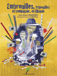 Libro electrónico Embrouilles, fripouilles et compagnie... en Albanie