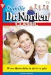 Livre numérique Familie Dr. Norden Classic 76 – Arztroman