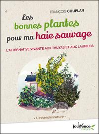 Libro electrónico Les bonnes plantes pour ma haie sauvage