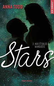 Livre numérique Stars - tome 2 Nos étoiles manquées