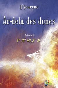 Livre numérique Au delà des dunes, épisode 2