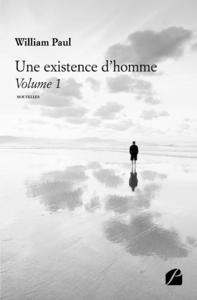 Livre numérique Une existence d'homme - Volume 1