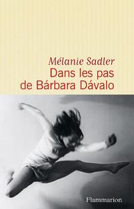Livre numérique Dans les pas de Bárbara Dávalo