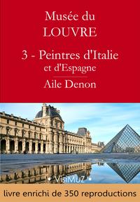 Livre numérique Musée du Louvre – 3 – Les Peintres d'Italie et d'Espagne – Aile Denon