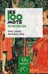 Livre numérique Les 100 mots du Moyen Âge