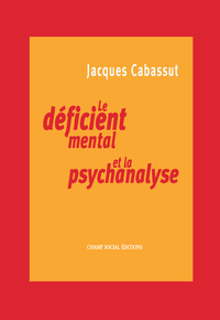 Livre numérique Le déficient mental et la psychanalyse
