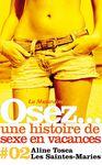 Electronic book Osez une histoire de sexe en vacances : Les Saintes-Maries