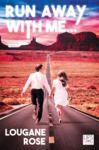 Livre numérique Run away with me...