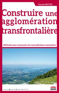 Livre numérique Construire une agglomération transfrontalière