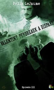 Livre numérique Valentine Perdreaux a disparu, Épisode 3