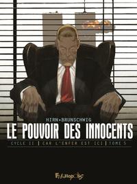 Livre numérique Le pouvoir des innocents, cycle II - Car l'enfer est ici (Tome 5)