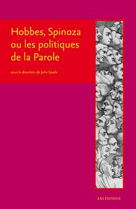 Livre numérique Hobbes, Spinoza ou les politiques de la Parole