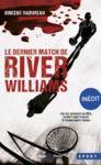 Livre numérique Le dernier match de River Williams -Inédit-