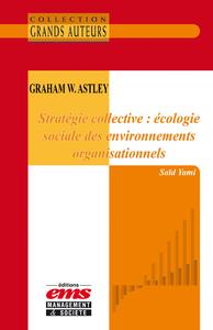 Livro digital Graham W. Astley - Stratégie collective : écologie sociale des environnements organisationnels