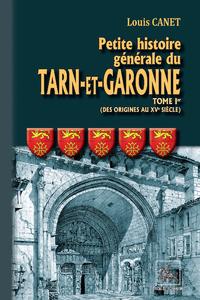 Livre numérique Petite Histoire générale du Tarn-et-Garonne (Tome Ier : des origines au XVe siècle)