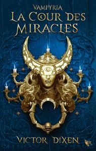 Livre numérique Vampyria, livre 2 : La Cour des Miracles