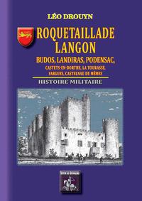 Livre numérique Roquetaillade, Langon, Budos, Landiras, Podensac, Castets-en-Dorthe, la Tourasse, Fargues, Castelnau-de-Mêmes (Histoire militaire)