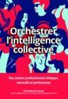Livre numérique Orchestrer l'intelligence collective