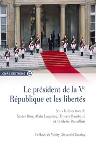 Livre numérique Le Président de la Ve République et les libertés
