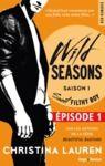 Livre numérique Wild Seasons Saison 1 Sweet filthy boy Episode 1 (Extrait offert)