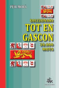 Livre numérique Diccionari Tot en Gascon (30.000 mots)