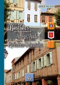 Livre numérique Les bastides des Départements de l'Ariège, de l'Aude et des Pyrénées-Orientales
