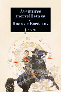 Livre numérique Aventures merveilleuses de Huon de Bordeaux