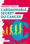 Livre numérique L'abominable secret du cancer