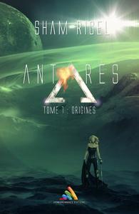 Livre numérique Antarès, tome 1 : Origines