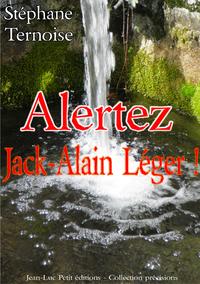 Livre numérique Alertez Jack-Alain Léger!