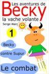 E-Book Les aventures de Becky la vache volante. Tome 1