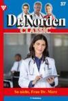 E-Book Dr. Norden Classic 37 – Arztroman
