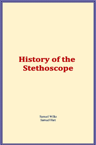 Electronic book History of the Stethoscope