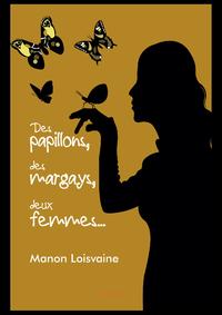 Electronic book Des papillons, des margays, deux femmes...