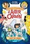 E-Book Les voyages extraordinaires d'Aster Carmin - Salut les aliens !