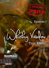 Livre numérique Whisky Vaudou