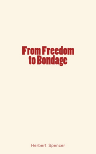 E-Book From Freedom to Bondage
