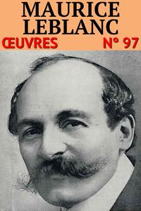 Livre numérique Maurice Leblanc - Oeuvres complètes