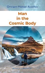 Electronic book Man in the Cosmic Body